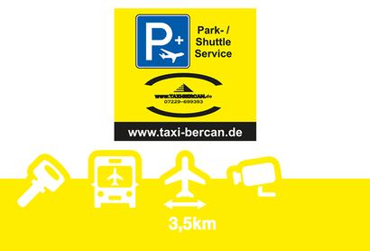 Taxi Bercan Park&Fly Parkplatz - Parken am Flughafen Karlsruhe / Baden-Baden